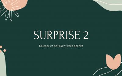 Calendrier de l'avent zéro déchet : Surprise 2